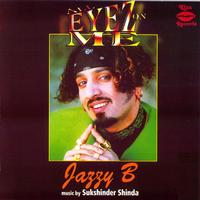 Jazzy B - All Eyez On Me