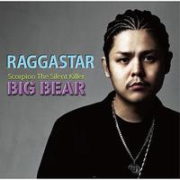 Big Bear - Raggastar