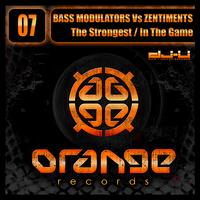 Bass Modulators - The Strongest / In The Game