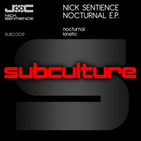 Nick Sentience - Nocturnal E.P.