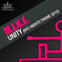 M.I.K.E. - Unity (NYC Nights Theme 2010)