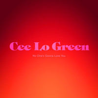 CeeLo Green - No One's Gonna Love You