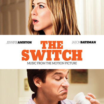 Various Artists - The Switch: Music From The Motion Picture