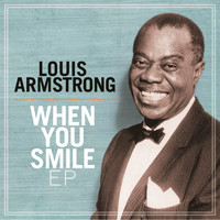 Louis Armstrong - When You Smile EP
