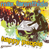 Max Farenthide - Happy People