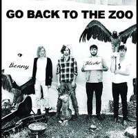 Go Back To The Zoo - Benny Blisto