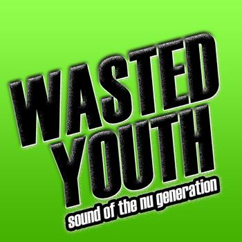 Various Artists - Wasted Youth