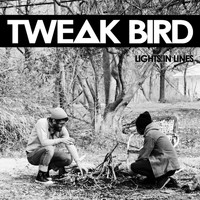 Tweak Bird - Lights In Lines