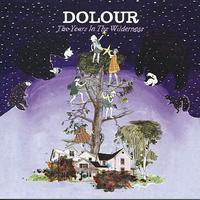 Dolour - Years in the Wilderness