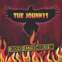 The Johnnys - Louder Faster More Fun