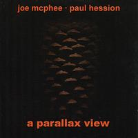 Joe McPhee - A Parallax View