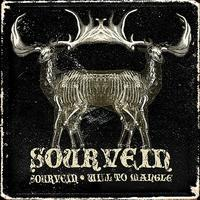 Sourvein - Sourvein / Will To Mangle