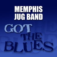 Memphis Jug Band - Got the Blues