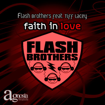 Flash Brothers - Faith In Love feat Tiff Lacey