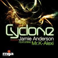 Jamie Anderson Feat. Mr K-Alexi - Cyclone