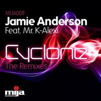 Jamie Anderson Feat. Mr K-Alexi - Cyclone Remixes