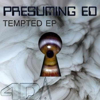 Presuming ED - Tempted E.P.