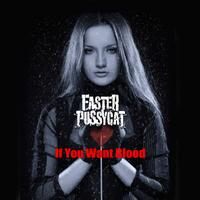 Faster Pussycat - If You Want Blood