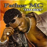 Father MC - Fam Body