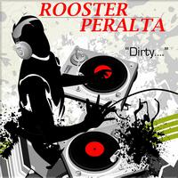 DJ Rooster & Sammy Peralta - Dirty