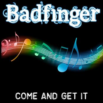 Badfinger - Come And Get It