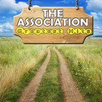 The Association - Greatest Hits (Re-Recorded)
