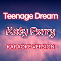 Karaoke - Ameritz - Teenage Dream – Karaoke Version