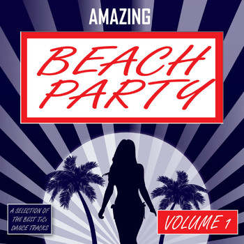Various Artists - Amazing Beach Party - Vol. 1