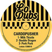 Cardopusher - Milk Thistle - EP