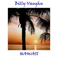 Billy Vaughn - Hawaii