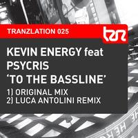 Kevin Energy feat. Psycris - To The Bassline