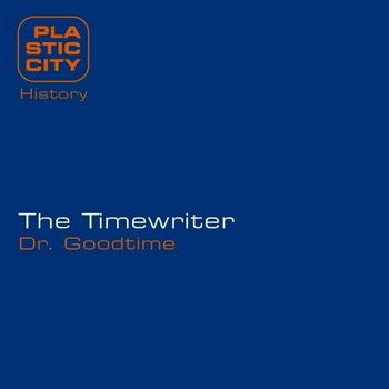 The Timewriter - Dr. Goodtime