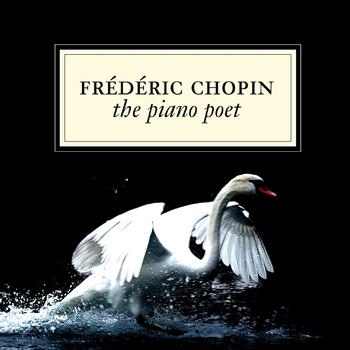 Frédéric Chopin - The Piano Poet