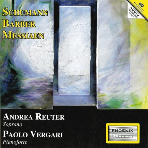 Andrea Reuter, Paolo Vergari MP3 Album Robert Schumann, Samuel Barber, Olivier Messiaen