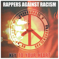 Rappers Against Racism - Key to Your Heart