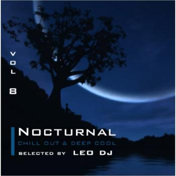 Various Artists - Nocturnal, Vol. 8 (Chill Out & Deep Cool Selected By Leo Dj)