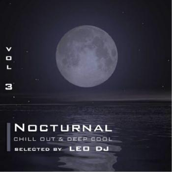 Various Artists - Nocturnal, Vol. 3 (Chill Out & Deep Cool Selected By Leo Dj)