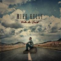 Mike Kelly - Wake The Dead