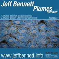 Jeff Bennett - Plumes Remixed