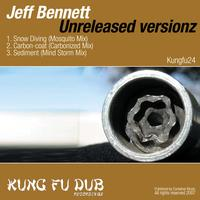 Jeff Bennett - Unreleased Versions 1