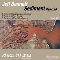 Jeff Bennett - Sediment Remixed