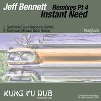Jeff Bennett - Remixes Part 4 - Instant Need