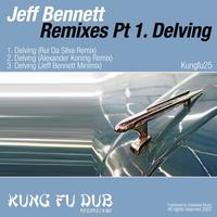 Jeff Bennett - Remixes Part 1 - Delving