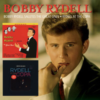 Bobby Rydell - Bobby Rydell Salutes The Great Ones/Rydell At The Copa