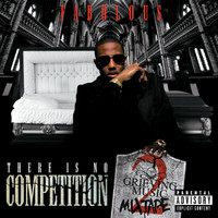 Fabolous - There Is No Competition 2: The Grieving Music Mixtape (Explicit)