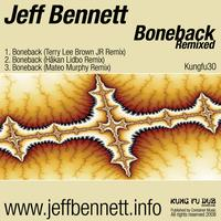 Jeff Bennett - Boneback Remixed