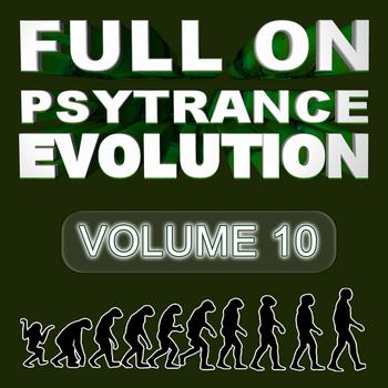 Various Artists - Full On Psytrance Evolution V10