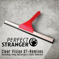 Perfect Stranger - Clear Vision 07 - Remixes