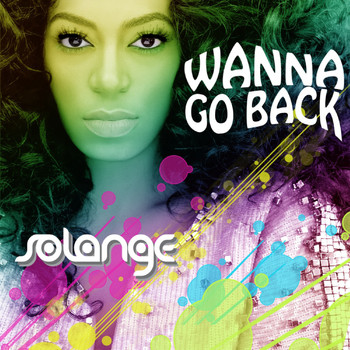 Solange - Wanna Go Back - Single