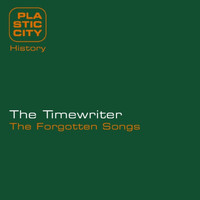 The Timewriter - The Forgotten Songs